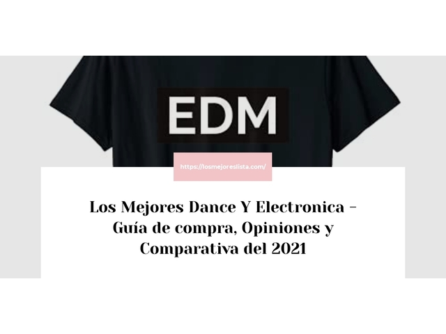 Los Mejores Dance Y Electronica – Guía de compra, Opiniones y Comparativa del 2021 (España)