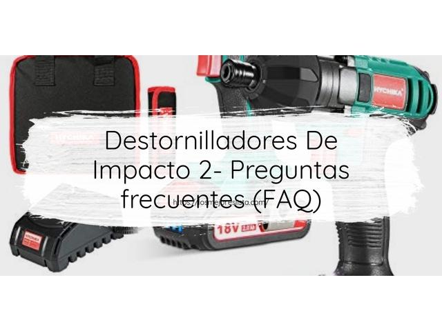 Los Mejores Destornilladores De Impacto 2 – Guía de compra, Opiniones y Comparativa del 2021 (España)