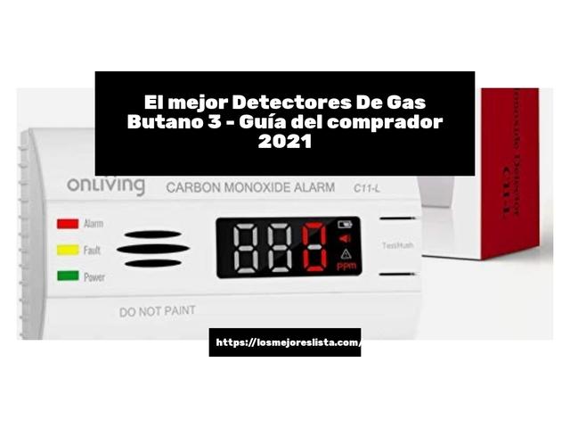 Los Mejores Detectores De Gas Butano 3 – Guía de compra, Opiniones y Comparativa del 2021 (España)