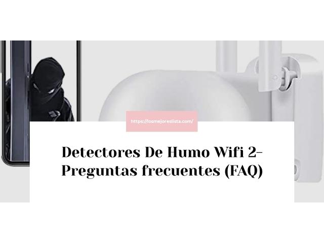 Los Mejores Detectores De Humo Wifi 2 – Guía de compra, Opiniones y Comparativa del 2021 (España)