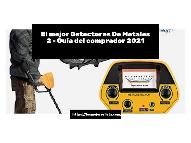 Los Mejores Detectores De Metales 2 – Guía de compra, Opiniones y Comparativa del 2021 (España)