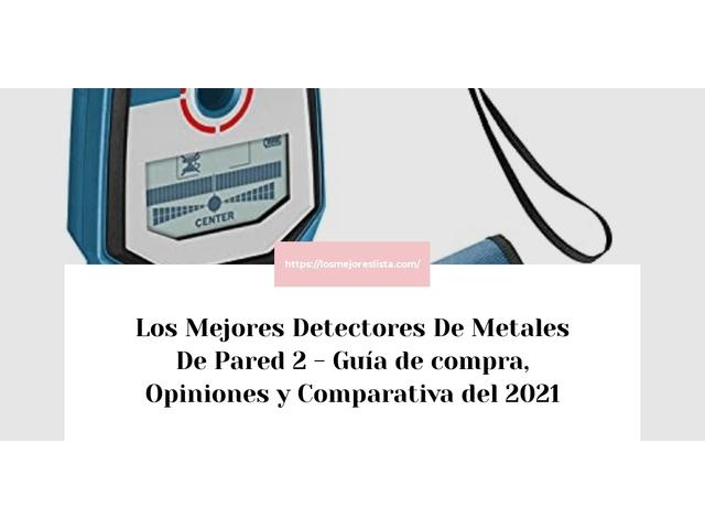 Los Mejores Detectores De Metales De Pared 2 – Guía de compra, Opiniones y Comparativa del 2021 (España)