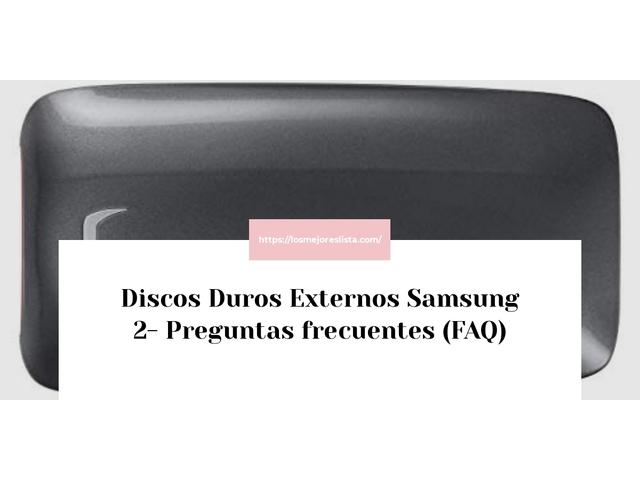 Los Mejores Discos Duros Externos Samsung 2 – Guía de compra, Opiniones y Comparativa del 2021 (España)