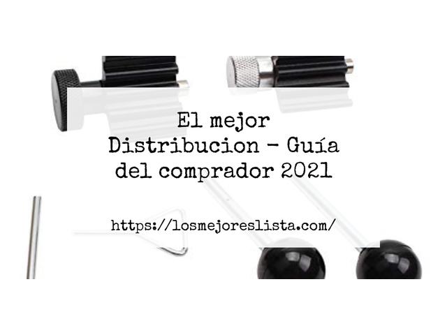Los Mejores Distribucion – Guía de compra, Opiniones y Comparativa del 2021 (España)