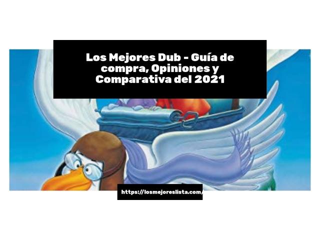 Los Mejores Dub – Guía de compra, Opiniones y Comparativa del 2021 (España)