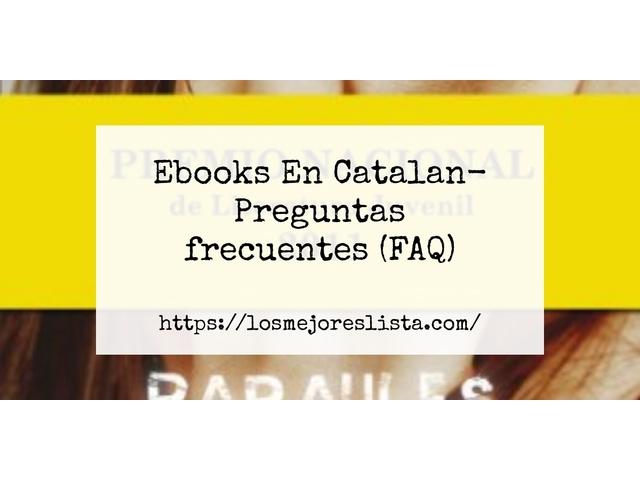 Los Mejores Ebooks En Catalan – Guía de compra, Opiniones y Comparativa del 2021 (España)