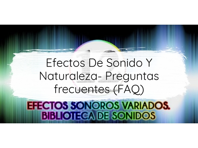Los Mejores Efectos De Sonido Y Naturaleza – Guía de compra, Opiniones y Comparativa del 2021 (España)