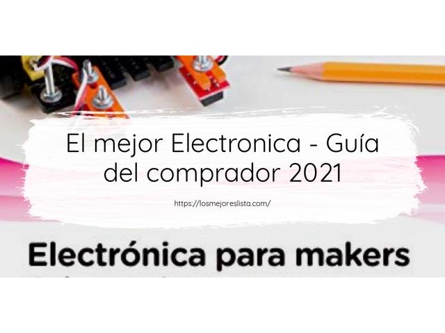 Los Mejores Electronica – Guía de compra, Opiniones y Comparativa del 2021 (España)