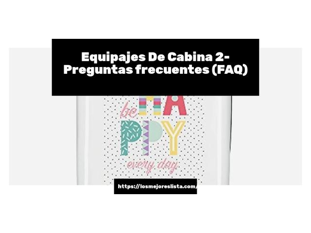 Los Mejores Equipajes De Cabina 2 – Guía de compra, Opiniones y Comparativa del 2021 (España)