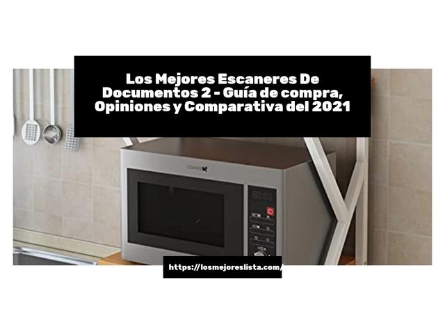 Los Mejores Escaneres De Documentos 2 – Guía de compra, Opiniones y Comparativa del 2021 (España)