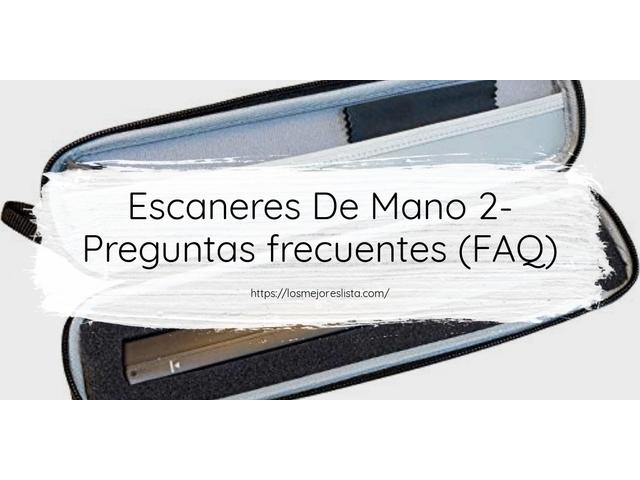 Los Mejores Escaneres De Mano 2 – Guía de compra, Opiniones y Comparativa del 2021 (España)