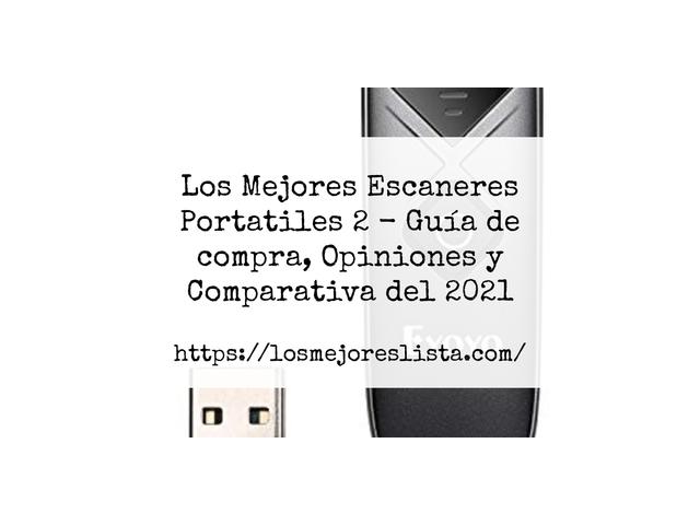 Los Mejores Escaneres Portatiles 2 – Guía de compra, Opiniones y Comparativa del 2021 (España)