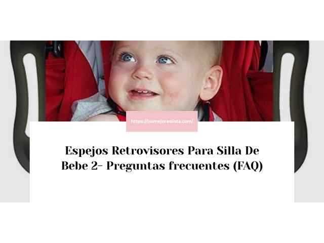 Los Mejores Espejos Retrovisores Para Silla De Bebe 2 – Guía de compra, Opiniones y Comparativa del 2021 (España)