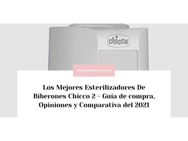 Los Mejores Esterilizadores De Biberones Chicco 2 – Guía de compra, Opiniones y Comparativa del 2021 (España)