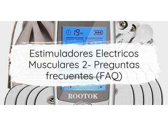 Los Mejores Estimuladores Electricos Musculares 2 – Guía de compra, Opiniones y Comparativa del 2021 (España)