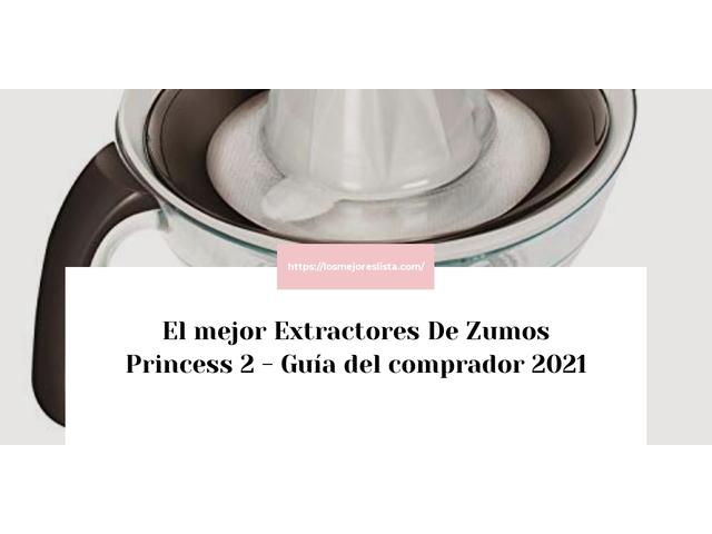 Los Mejores Extractores De Zumos Princess 2 – Guía de compra, Opiniones y Comparativa del 2021 (España)