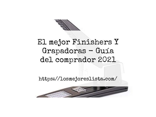Los Mejores Finishers Y Grapadoras – Guía de compra, Opiniones y Comparativa del 2021 (España)