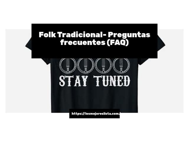 Los Mejores Folk Tradicional – Guía de compra, Opiniones y Comparativa del 2021 (España)