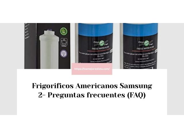 Los Mejores Frigorificos Americanos Samsung 2 – Guía de compra, Opiniones y Comparativa del 2021 (España)
