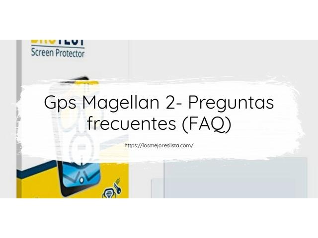 Los Mejores Gps Magellan 2 – Guía de compra, Opiniones y Comparativa del 2021 (España)