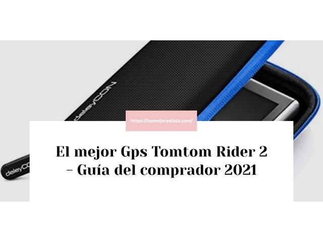 Los Mejores Gps Tomtom Rider 2 – Guía de compra, Opiniones y Comparativa del 2021 (España)
