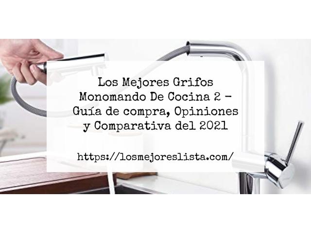 Los Mejores Grifos Monomando De Cocina 2 – Guía de compra, Opiniones y Comparativa del 2021 (España)