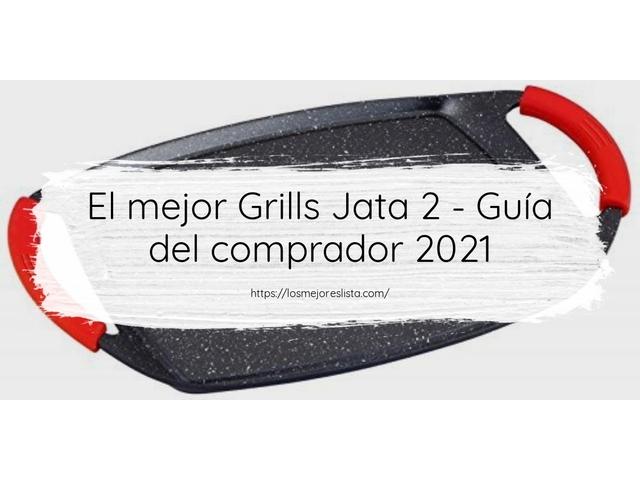 Los Mejores Grills Jata 2 – Guía de compra, Opiniones y Comparativa del 2021 (España)