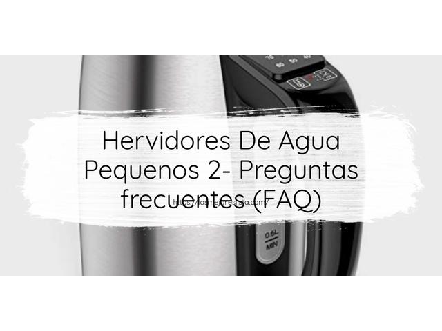 Los Mejores Hervidores De Agua Pequenos 2 – Guía de compra, Opiniones y Comparativa del 2021 (España)