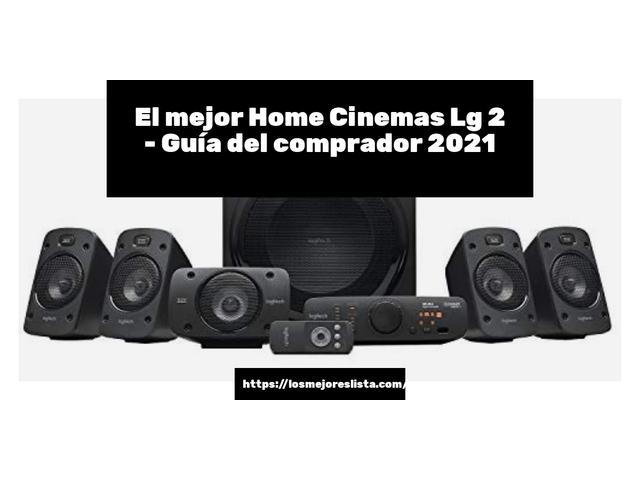 Los Mejores Home Cinemas Lg 2 – Guía de compra, Opiniones y Comparativa del 2021 (España)