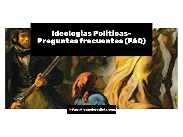 Los Mejores Ideologias Politicas – Guía de compra, Opiniones y Comparativa del 2021 (España)