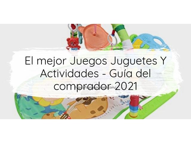 Los Mejores Juegos Juguetes Y Actividades – Guía de compra, Opiniones y Comparativa del 2021 (España)
