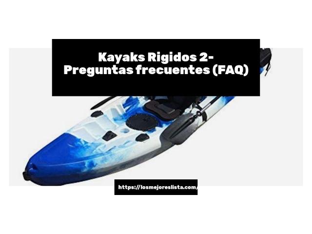 Los Mejores Kayaks Rigidos 2 – Guía de compra, Opiniones y Comparativa del 2021 (España)