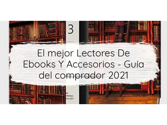 Los Mejores Lectores De Ebooks Y Accesorios – Guía de compra, Opiniones y Comparativa del 2021 (España)