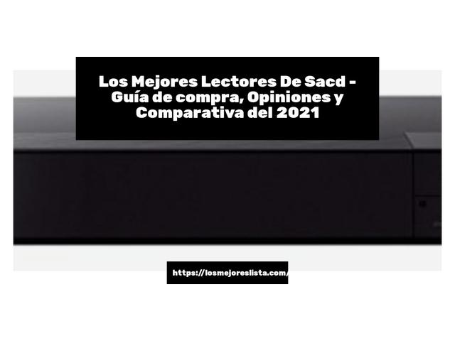 Los Mejores Lectores De Sacd – Guía de compra, Opiniones y Comparativa del 2021 (España)