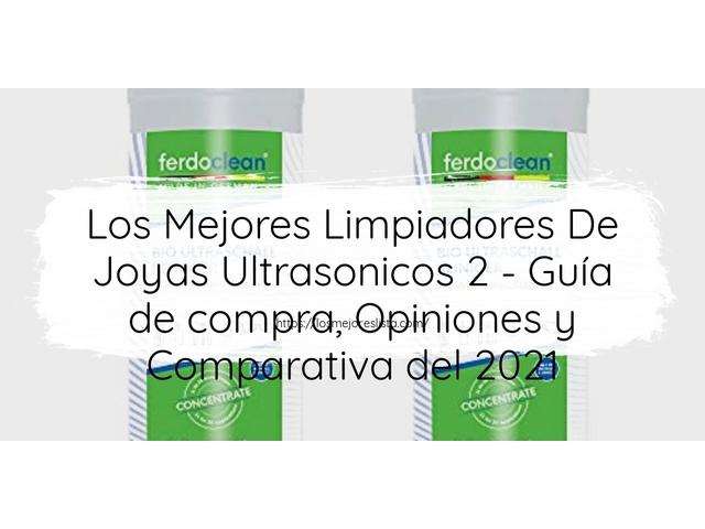 Los Mejores Limpiadores De Joyas Ultrasonicos 2 – Guía de compra, Opiniones y Comparativa del 2021 (España)