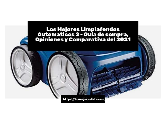 Los Mejores Limpiafondos Automaticos 2 – Guía de compra, Opiniones y Comparativa del 2021 (España)
