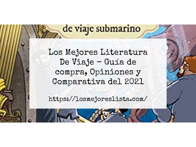 Los Mejores Literatura De Viaje – Guía de compra, Opiniones y Comparativa del 2021 (España)