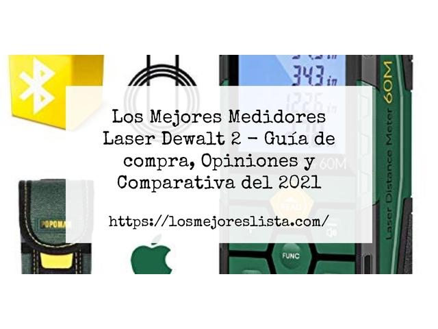 Los Mejores Medidores Laser Dewalt 2 – Guía de compra, Opiniones y Comparativa del 2021 (España)