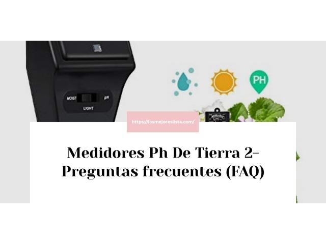 Los Mejores Medidores Ph De Tierra 2 – Guía de compra, Opiniones y Comparativa del 2021 (España)