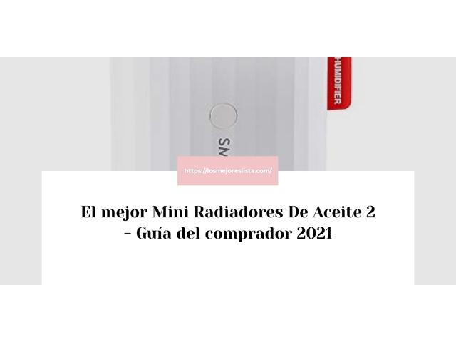 Los Mejores Mini Radiadores De Aceite 2 – Guía de compra, Opiniones y Comparativa del 2021 (España)