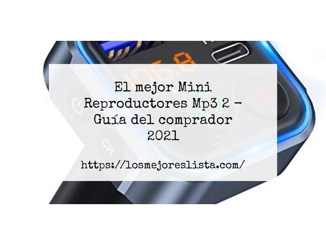 Los Mejores Mini Reproductores Mp3 2 – Guía de compra, Opiniones y Comparativa del 2021 (España)