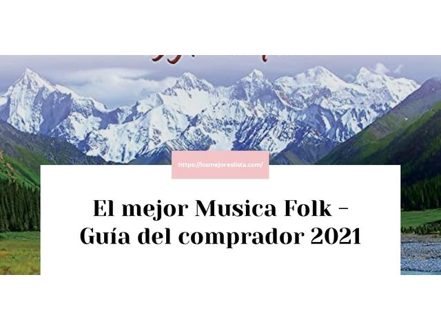 Los Mejores Musica Folk – Guía de compra, Opiniones y Comparativa del 2021 (España)