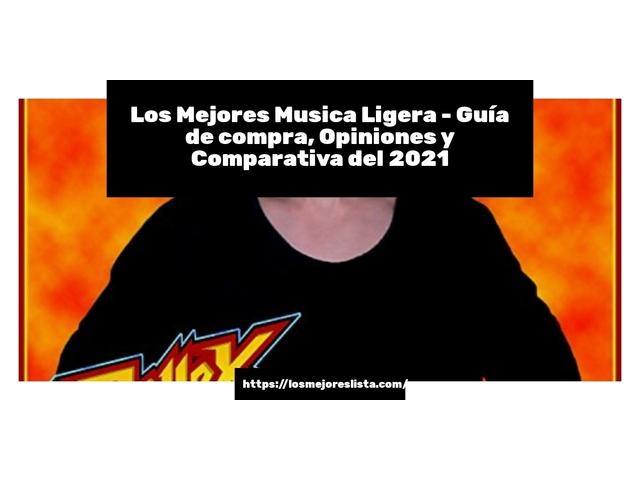 Los Mejores Musica Ligera – Guía de compra, Opiniones y Comparativa del 2021 (España)