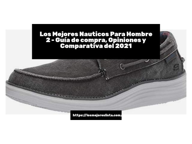 Los Mejores Nauticos Para Hombre 2 – Guía de compra, Opiniones y Comparativa del 2021 (España)