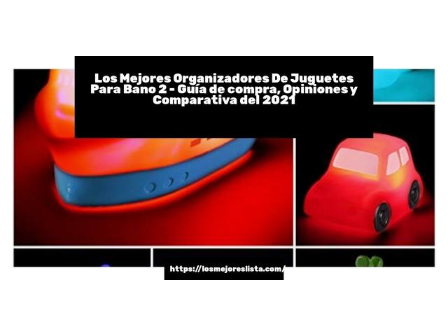 Los Mejores Organizadores De Juguetes Para Bano 2 – Guía de compra, Opiniones y Comparativa del 2021 (España)