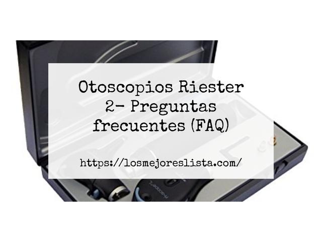 Los Mejores Otoscopios Riester 2 – Guía de compra, Opiniones y Comparativa del 2021 (España)