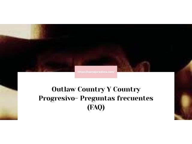 Los Mejores Outlaw Country Y Country Progresivo – Guía de compra, Opiniones y Comparativa del 2021 (España)