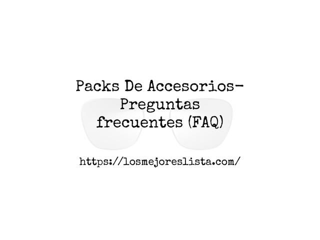 Los Mejores Packs De Accesorios – Guía de compra, Opiniones y Comparativa del 2021 (España)