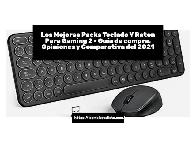 Los Mejores Packs Teclado Y Raton Para Gaming 2 – Guía de compra, Opiniones y Comparativa del 2021 (España)