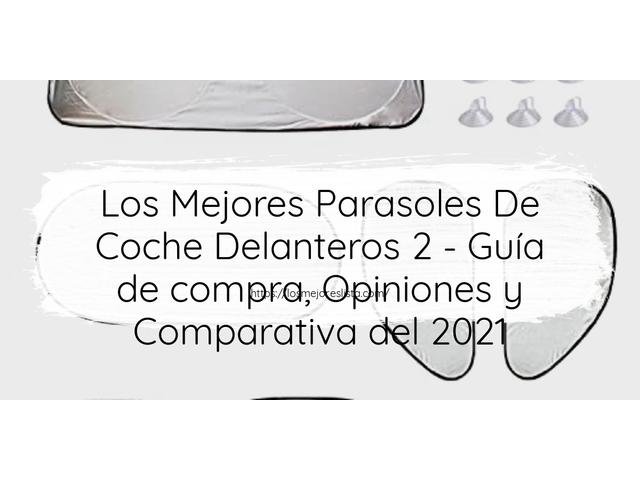 Los Mejores Parasoles De Coche Delanteros 2 – Guía de compra, Opiniones y Comparativa del 2021 (España)